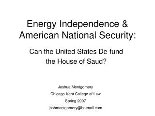 Energy Independence  American National Security: