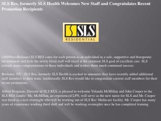 sls res, formerly sls health welcomes new staff and congratu