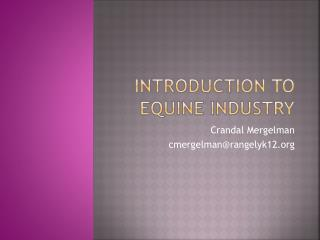 Introduction to Equine Industry