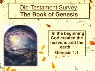 Old-Testament Survey: The Book of Genesis