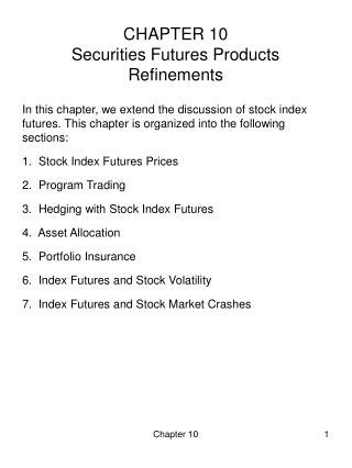 CHAPTER 10 Securities Futures Products Refinements