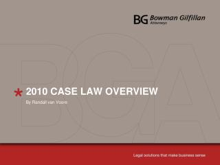 2010 CASE LAW OVERVIEW