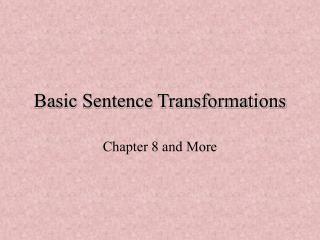 Basic Sentence Transformations