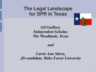 The Legal Landscape for SPR in Texas