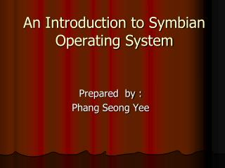 An Introduction to Symbian Operating System