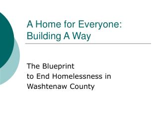 A Home for Everyone: Building A Way