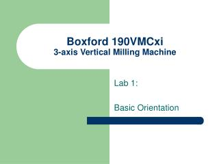 Boxford 190VMCxi 3-axis Vertical Milling Machine