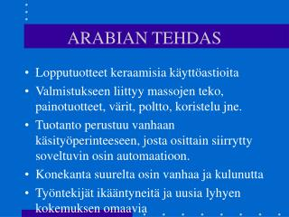 ARABIAN TEHDAS