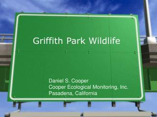 Griffith Park Wildlife