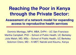 Reaching the Poor in Kenya through the Private Sector:  Assessment of a network model for expanding  access to reproduct
