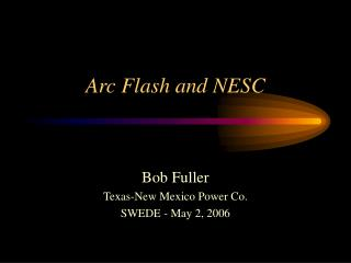 Arc Flash and NESC