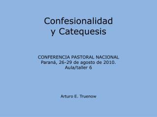 Confesionalidad y Catequesis