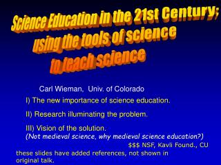 Science Education in the 21st Century using the tools of science ...