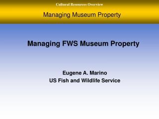 Managing Museum Property