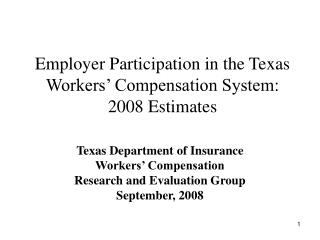 Employer Participation in the Texas Workers  Compensation System: 2008 Estimates