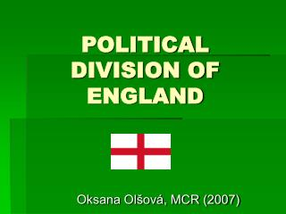POLITICAL DIVISION OF ENGLAND