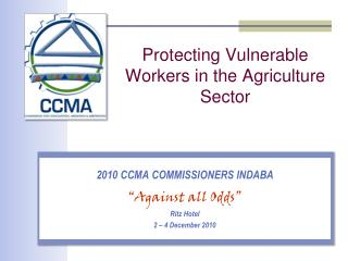 Protecting Vulnerable Workers in the Agriculture Sector