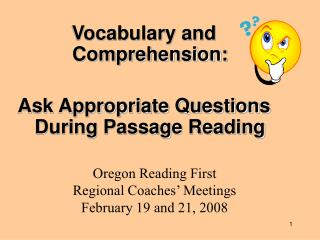 Vocabulary and Comprehension:  Ask Appropriate Questions During Passage Reading