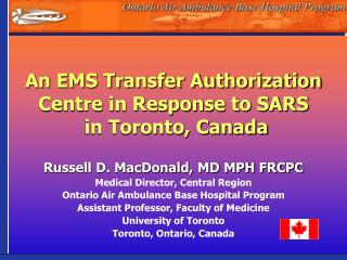 An EMS Transfer Authorization Centre in Response to SARS  in Toronto, Canada