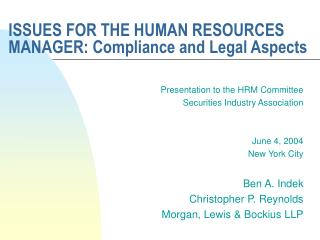 ISSUES FOR THE HUMAN RESOURCES MANAGER: Compliance and Legal Aspects