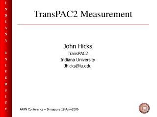 TransPAC2 Measurement