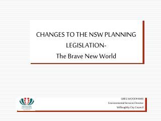 NEW PLANNING LEGISLATION