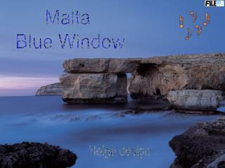 Malta  Blue Window