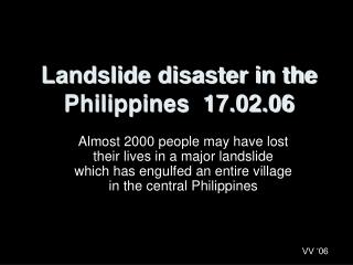 Landslide disaster in the Philippines  17.02.06