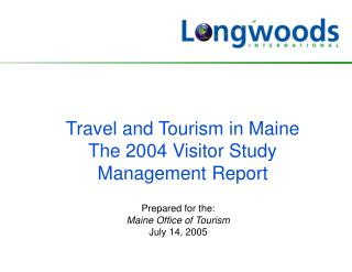 travel and tourism in maine the 2004 visitor study