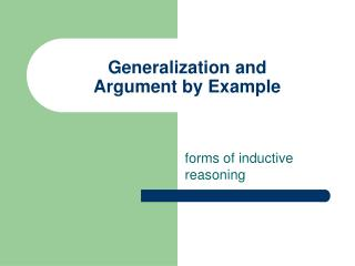 Generalization and Argument by Example