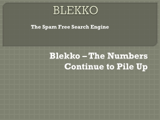 Blekko – The Numbers Continue to Pile Up