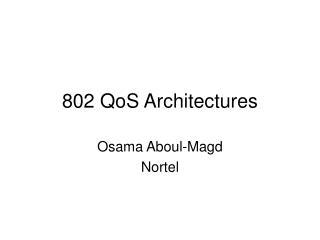 802 QoS Architectures