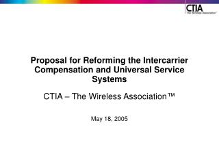 Proposal for Reforming the Intercarrier Compensation and Universal ...