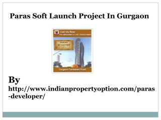 Paras Soft launch Project In Gurgaon Call 9650268727