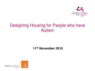 Designing Housing for People who have Autism