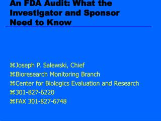 An FDA Audit: What the Investigator and Sponsor Need to Know