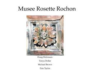 Musee Rosette Rochon