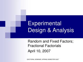 Experimental Design  Analysis