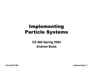 Implementing Particle Systems