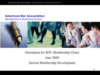 American Bar Association Membership  Marketing Division