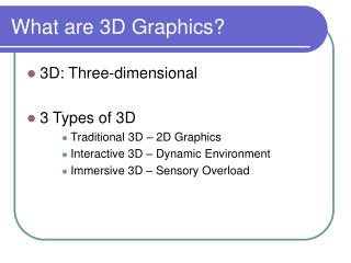What are 3D Graphics