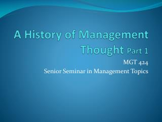 A History of Management Thought Part 1
