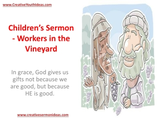 Children's Sermon - Workers in the Vineyard