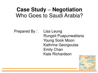 Case Study   Negotiation Who Goes to Saudi Arabia