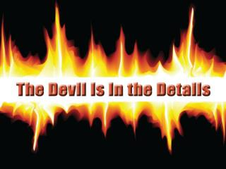 Devil: details aren t important
