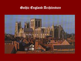 Gothic England Architecture