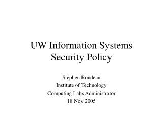 UW Information Systems Security Policy