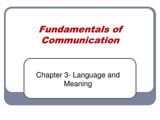 Fundamentals of Communication