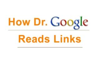 How Dr. Google Evaluates Your Backlinks
