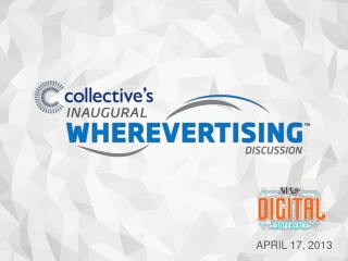 Wherevertising Inaugural Discussion